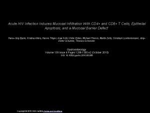 Acute HIV Infection Induces Mucosal Infiltration With CD