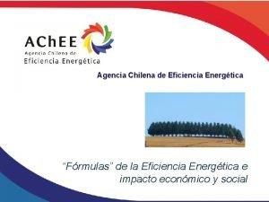 Agencia Chilena de Eficiencia Energtica Frmulas de la