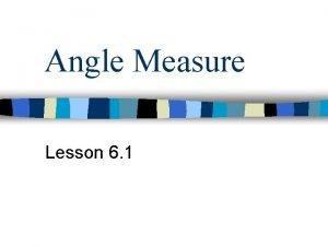Angle Measure Lesson 6 1 n Angle Terminology