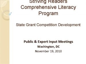 Striving Readers Comprehensive Literacy Program State Grant Competition