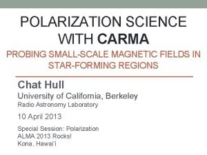 POLARIZATION SCIENCE WITH CARMA PROBING SMALLSCALE MAGNETIC FIELDS