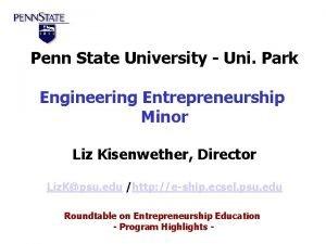 Penn State University Uni Park Engineering Entrepreneurship Minor