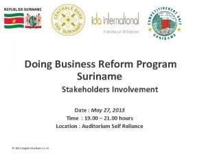 Doing Business Reform Program Suriname Stakeholders Involvement Date