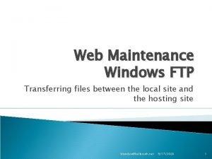 Web Maintenance Windows FTP Transferring files between the