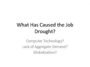 What Has Caused the Job Drought Computer Technology