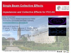 Single Beam Collective Effects Impedances and Collective Effects
