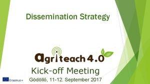 Dissemination Strategy Kickoff Meeting Gdll 11 12 September