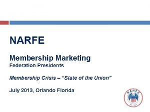 NARFE Membership Marketing Federation Presidents Membership Crisis State