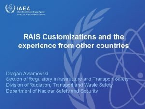 RAIS Customizations and the experience from other countries