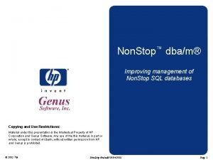 Non Stop dbam Improving management of Non Stop