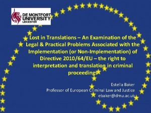 Lost in Translations An Examination of the Legal