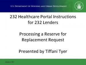 232 Healthcare Portal Instructions for 232 Lenders Processing