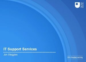 IT Support Services Jon Steggles IT Support Services