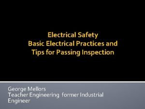 Electrical Safety Basic Electrical Practices and Tips for