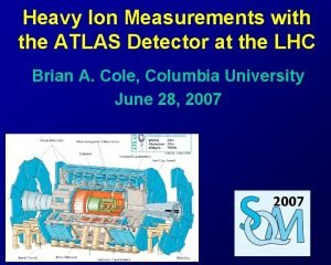 Heavy Ion Measurements with the ATLAS Detector at