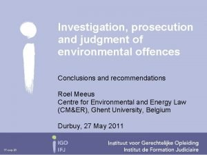 Investigation prosecution and judgment of environmental offences Conclusions
