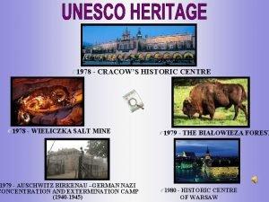 1978 CRACOWS HISTORIC CENTRE 1978 WIELICZKA SALT MINE