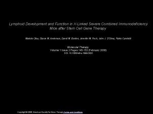 Lymphoid Development and Function in XLinked Severe Combined