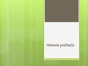 Historie pota Jednoduch potadla Abacus pradpodobn 600 let