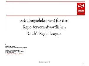 Schulungsdokument fr den Reporterverantwortlichen Clubs Regio League ANDRE