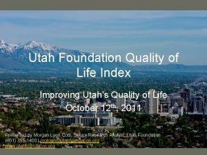 Utah Foundation Quality of Life Index Improving Utahs