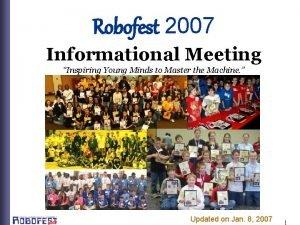 Robofest 2007 Informational Meeting Inspiring Young Minds to