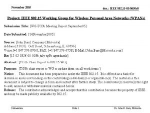 November 2005 doc IEEE 802 15 050650 r