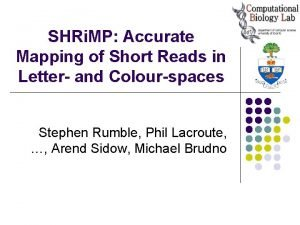 SHRi MP Accurate Mapping of Short Reads in