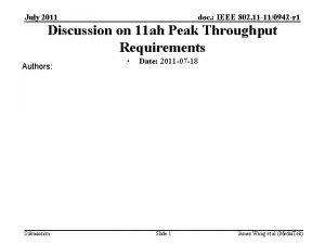 July 2011 doc IEEE 802 11 110942 r