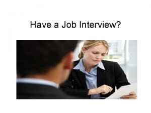 Have a Job Interview The IKEA Job Interview