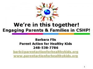 Were in this together Engaging Parents Families in