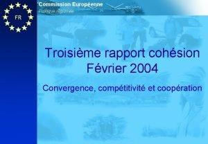 Commission Europenne Politique rgionale FR Troisime rapport cohsion