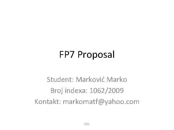 FP 7 Proposal Student Markovi Marko Broj indexa