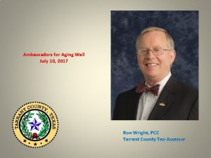 Ambassadors for Aging Well July 10 2017 Ron