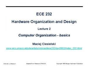 ECE 232 Hardware Organization and Design Lecture 2