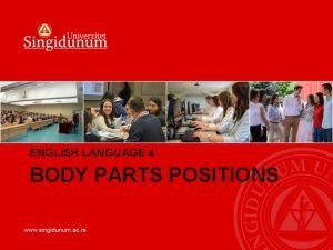 ENGLISH LANGUAGE 4 BODY PARTS POSITIONS BODY PARTS