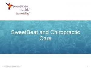 Sweet Beat and Chiropractic Care 2012 Sweet Water