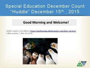 Special Education December Count Huddle December 15 th