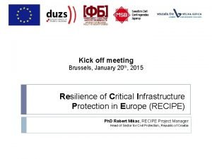 Kick off meeting Brussels January 20 th 2015