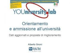 Orientamento e ammissione alluniversit Dati aggiornati e proposte