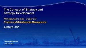The Concept of Strategy and Strategy Development Management