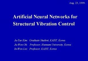 Aug 23 1999 Artificial Neural Networks for Structural