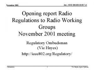 doc IEEE 802 RR01017 r 1 November 2001