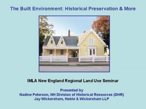 The Built Environment Historical Preservation More IMLA New