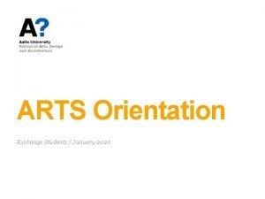 ARTS Orientation Exchange Students January 2020 Orientation Program