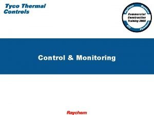 Control Monitoring Control and Monitoring for the Commercial