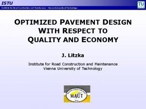 ISTU Institute for Road Construction and Maintenance Vienna
