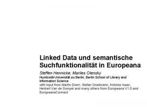 Linked Data und semantische Suchfunktionalitt in Europeana Steffen