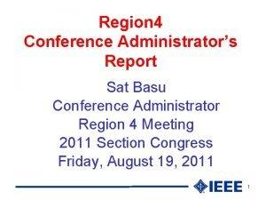 Region 4 Conference Administrators Report Sat Basu Conference