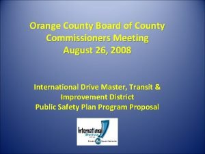 Orange County Board of County Commissioners Meeting August
